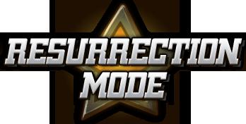 Resurection Mode