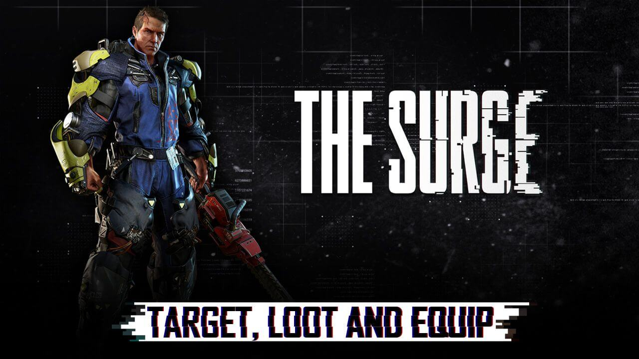 Watch the 'target, loot and equip' video trailer